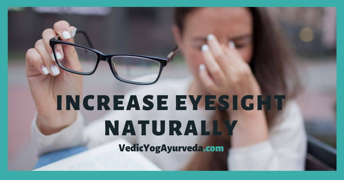 Increase Eyesight Naturally at Home