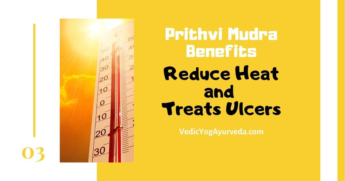Prithvi mudra Benefit for heat and ulcer