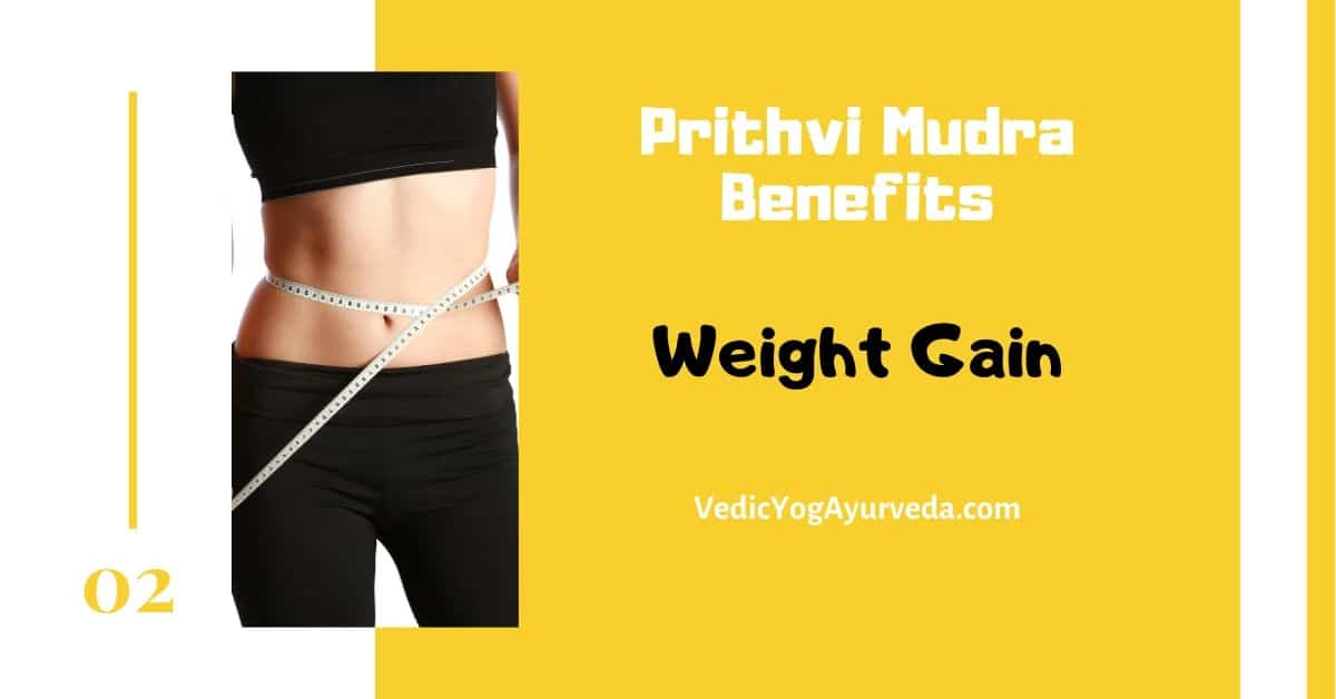 Prithvi mudra Benefit for weight loss and weight gain