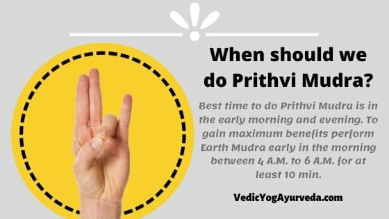 When-should we do Prithvi Mudra?