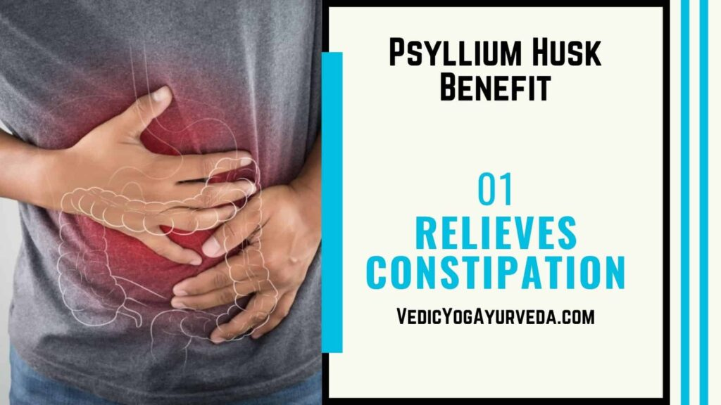 Psyllium husk benefits - Relieves Constipation
